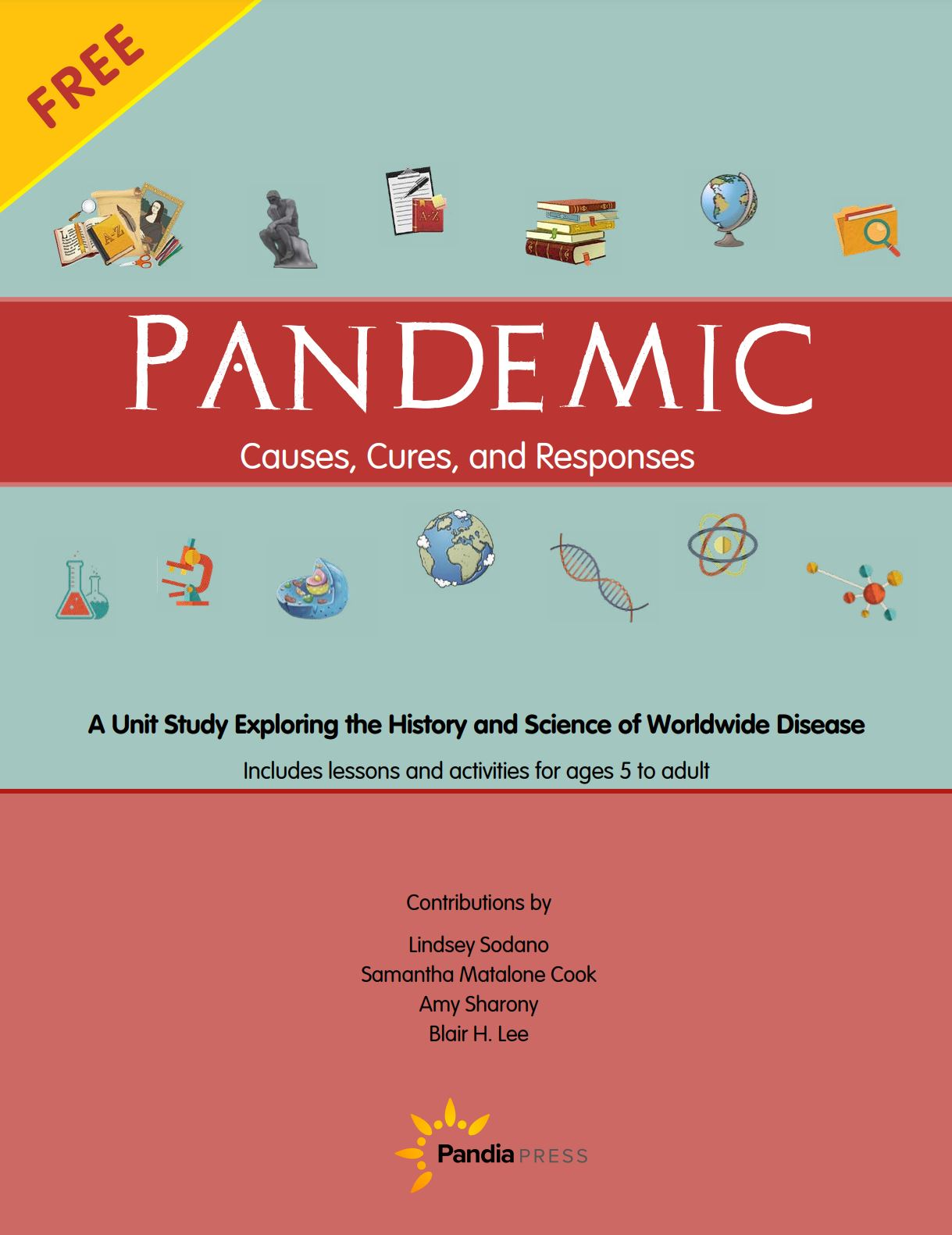 Pandemic, Causes, Cures, and Responses from Pandia Press review by Secular Homeschooler - a unit study exploring the history and science of worldwide disease. Includes lessons an activities for ages 5 to adult.